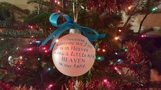 Because Someone We Love Is In Heaven Ornament 4 Inch Fosted Bulb Vinyl