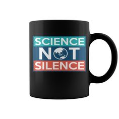 Science Not Silence 8 Hot Mugs  coffee mug, papa mug, cool mugs, funny coffee mugs, coffee mug funny, mug gift, #mugs #ideas #gift #mugcoffee #coolmug