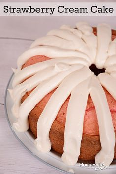 Housewife Eclectic: Strawberry Cream Cake