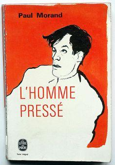 Paul Morand : L'Homme pressé, Le Livre de Poche - Paris, 1963, couverture: Kregh.