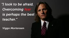 And this explains why I zipline off a 500 foot cliff when I am terrified of heights. I love Viggo.