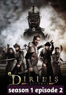 Turkish Drama In English Subtitles Dirilis Ertugrul Season 1 Episode 2 In English Seasons Drama Tv Series Tv Series