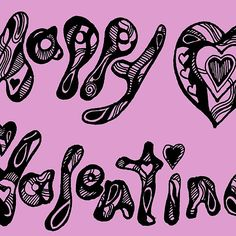 Zentangle Happy Valentine 2  - Choose Your Own Background Colour