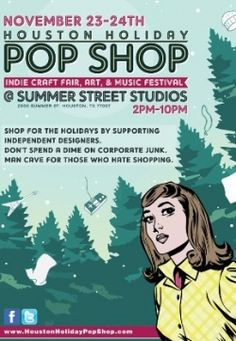 Annual Houston Holiday Pop Shop: Indie Craft Fair, Art and Music Festival, Black Friday Holiday Pops, Galveston Texas, Texas Pride, A Dime, Indie Pop, Summer Street, Family Events, Local Artists, Craft Fairs