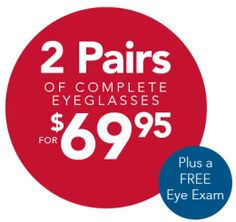 2 pair of glasses and free eye exam