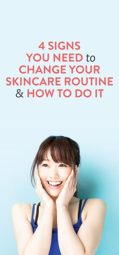 signs you need to change your skincare routine and how to do it #beauty