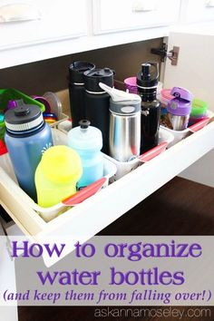 How to organize water bottles and keep them from falling over - Ask Anna