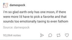 I've never thought about this but same, I mean look at how we handled Pluto <<true My Tumblr, Funny Tumblr Posts, Hoseok, Namjoon, Les Sentiments, College Humor, I Can Relate, Text Posts, My Guy