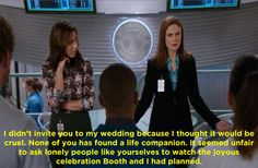 """Brennan invites the interns to her wedding. Her explanation for not inviting them until now is Bones-y and incredible. 