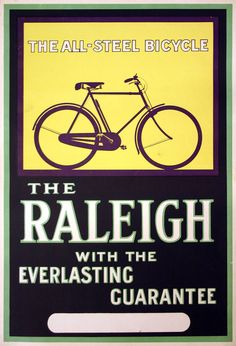 Raleigh Bicycle Advert- Everlasting Guarantee | by Spacecat, San Francisco