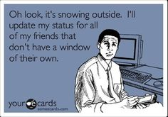 So true... Just like the car thermometer pictures this week. People crack me up :)