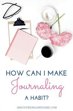 Do you ever wonder how to make journaling a habit? Learn how to maintain consistency when writing in your journal with these 5 simple tips!