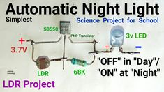 """Simplest volt Automatic Night Light Circuit diagram for school students science project. By technology"""" You Tube. Physics Projects, School Science Projects, Light Sensor Circuit, Switched Mode Power Supply, Electronics Basics, Electronic Circuit Projects, Circuit Design, Circuit Diagram, High Voltage"""