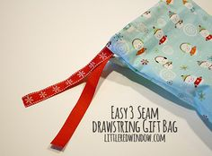 Easy 3 Seam Drawstring Gift Bag Tutorial with pictures and great, simple instructions!  via littleredwindow.com