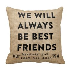 Burlap Best Friends Forever Funny Throw Pillow