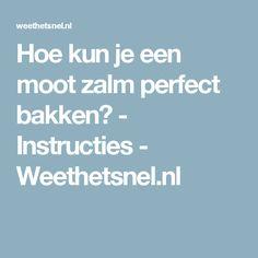 Hoe kun je een moot zalm perfect bakken? - Instructies - Weethetsnel.nl