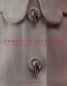 American Ingenuity: Sportswear, 1930s–1970s by Richard Martin http://www.amazon.ca/dp/030020356X/ref=cm_sw_r_pi_dp_ei70ub1G0CBGH