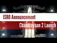 Chandrayaan 2 new launch date and time: Indian Space Research Organisation (ISRO) has given a new date for the re-launch of Chandrayaan The rescheduled ta. Indian Space Research Organisation, Infinite Universe, New Launch, Space Exploration, Science And Technology, Announcement, Avatar, Highlights, Product Launch