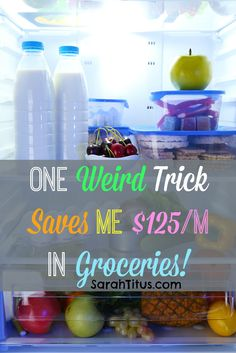 One Weird Trick Saves Me $125/m in Groceries via www.sarahtitus.com