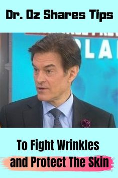 Oz Shares Tips To Fight Wrinkles and Protect The Skin Dr. Mehmet Oz tells TDOAY that skin care is about what you eat and what you apply t. Best Skin Serum, Facial Serum, Eye Serum, Facial Care, Best Face Products, Makeup Products, Makeup Tips, Anti Aging Serum, Anti Aging Skin Care