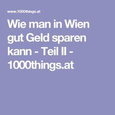 Wie man in Wien gut Geld sparen kann - Teil II - 1000things.at