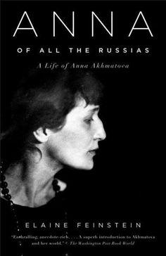Anna of All the Russias: A Life of Anna Akhmatova (Vintage)