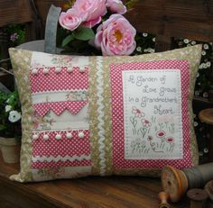 """""""Grandmother's Heart"""" by Sally Giblin of The Rivendale Collection.  Verse reads: A garden of love grows in a Grandmother's heart. Finished cushion size: 14½"""" x 19½"""" #TheRivendaleCollection stitchery, appliqué and patchwork patterns. www.therivendalecollection.com.au"""