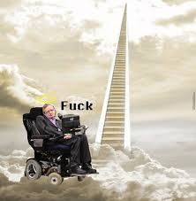 Image result for stephen hawking staircase to heaven meme