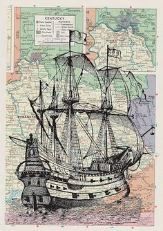 Better Drawing Pirate ship print on an old map. It would be better if it was on something less modern than a Kentucky map though. Vintage Maps, Antique Maps, Ancient Maps, Ship Map, Bateau Pirate, Nautical Art, Vintage Nautical, Old Maps, Art And Illustration