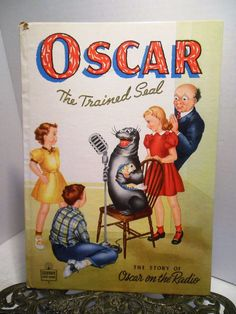 "1948 Oscar Trained Talking Seal On The Radio Whitman HB Book Lots of ""S"" Sounds"