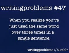 "Ugh, yes. I've been noticing that a lot more lately. Also, I have a tendency to use this a lot: ""..."""
