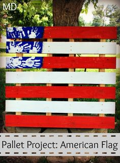 Fourth of July American flag pallet project that kids can do.