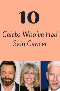 Their complexions may look perfect on camera, but even celebrities aren't immune to skin cancer. These A-listers have all been treated for various forms of skin cancer, from precancerous spots to deadly melanoma.  #celebritycancer #cancertreatment #celebconditions #everydayhealth | everydayhealth.com