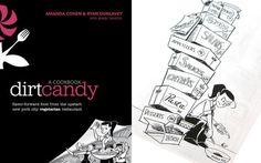 A Sneak Peek at Amanda Cohen's Dirt Candy Cookbook. I just like the name DirtCandy.