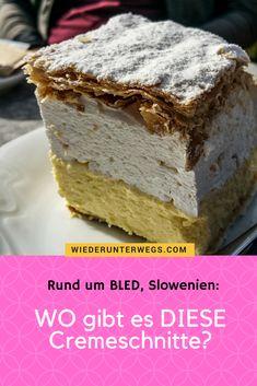 Bled: Kremsnita, Klamm und Seen Slovenian Food, Vanilla Cake, Chili, Desserts, Happiness, Travel, Europe, Travel Alone, Albania