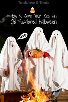 How to give your kids an old fashioned Halloween! Seriously, everyone was a freaking ghost back then but we had so much more fun! Funny blog.