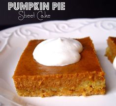 Pumpkin pie sheet cake - crust is made with yellow cake. Great for fall bake sale and I love pumpkin pie! Pass the Cool Whip, Please! Köstliche Desserts, Delicious Desserts, Yummy Food, Holiday Desserts, Pumpkin Recipes, Cake Recipes, Dessert Recipes, Cooking Pumpkin, Yummy Recipes