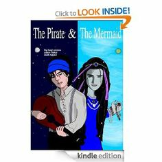 The Pirate And The Mermaid by Jarett Appell. $3.49. 27 pages