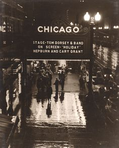 Marquee for the Chicago Theater, 1938.  Tommy Dorsey and his band are also performing. Hepburn, Grant and Dorsey. Wow.