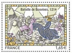 Commemorative stamp 2014-Battle of Bovines. The Battle of Bouvines is probably the most important battle that most people have never heard of. This battle which took place outside Lille in Flanders, ended the 12 year war between England and the Holy Roman Empire, and France. The relatively unknown battle had far reaching results for the history of France and England. It was this battle which led King John to negotiate with the Barons and seal the Magna Carta.