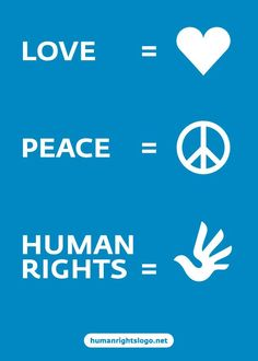 Love, Peace, Human Rights with new international symbol for human rights
