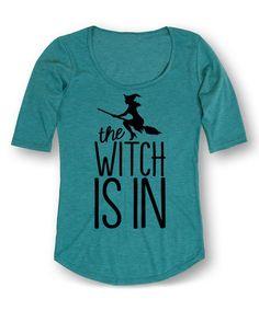 Look at this #zulilyfind! Turquoise 'The Witch Is In' Three-Quarter Sleeve Tee - Women #zulilyfinds