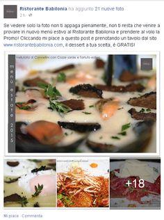 Quando prenoti un pranzo o una cena dalla sezione dal nostro sito www.ristorantebabilonia.com, i commensali del tuo tavolo  potranno usufruire di un dessert a' la carte gratuito. Vai subito sul website a vedere come si ottiene!