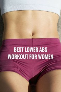 Best lower abs workout for women.