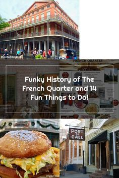 Funky History of The French Quarter and 14 Fun Things to Do! – Susie Lindau's Wild Ride French Quarter, Things To Do, History, Things To Make, Historia, Todo List
