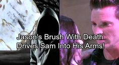General Hospital Spoilers: Week of January 8 - Jason's Brush with Death Drives Sam Into Stone Cold's Arms | Celeb Dirty Laundry