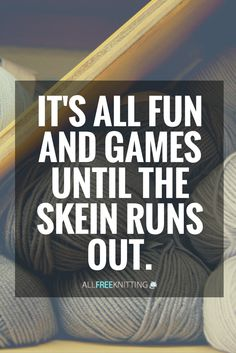 It's all fun and games until the skein runs out. Gasp! It's even worse when you don't have another skein from the same dye lot :O