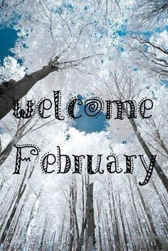 Welcome February Pictures: Find the best Welcome February Images, Pictures and Photos. Share Welcome February Quotes, Sayings, Wallpapers with your friends. Seasons Months, Days And Months, Months In A Year, 12 Months, Welcome February Images, Hello February Quotes, Hello January, Happy February, Neuer Monat