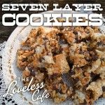Loveless Cafe's Seven Layer Cookies