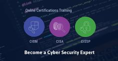 Online Training for CISA, CISM, and CISSP Cyber Security Certifications - https://www.digitechengine.com/online-training-for-cisa-cism-and-cissp-cyber-security-certifications/